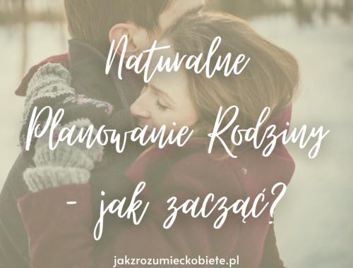 naturalne planowanie rodziny jak zacząć